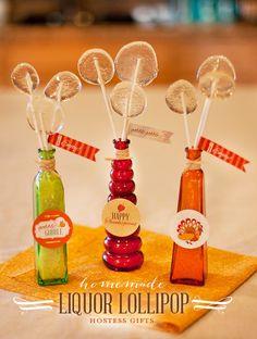 Alcoholic lollipops! http://blog.hwtm.com/2012/11/liquor-lollipop-bouqets-creative-hostess-gift-idea/