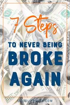7 Steps to never be broke again Budgeting Finances, Budgeting Tips, Ways To Save Money, Money Saving Tips, Money Tips, Making A Budget, Making Ideas, Planning Budget, Financial Tips