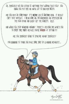 Lol what goes on in a horses mind... Haha! @McKenzie Michiels, I can think of a few horses like this ;)