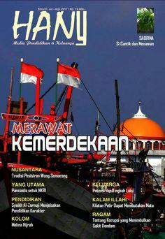 MERAWAT KEMERDEKAAN Majalah Hany Edisi 8