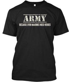 ARMY Becauseevenmarinesneedheroes