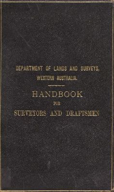 Handbook for surveyors and draftsmen / compiled [i.e written] by N.S. Bartlett. 1911 Western Australia, Perth, Ebooks, Writing, Reading, Word Reading, Reading Books, A Letter, Writing Process