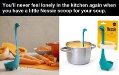 Nessie soup scoop!
