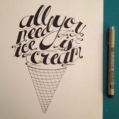 All you need is ice cream! By iamtiff Creative http://www.instagram.com/iamtiff