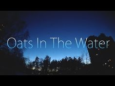 Entropia - Oats InThe Water (Cover) - YouTube