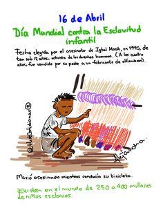 #DíaMundialContraLaEsclavitudInfantil #16deAbril