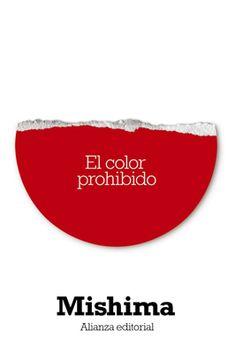 El color prohibido. Yukio Mishima. Alianza editorial.