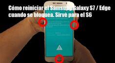 Cómo reiniciar el Samsung Galaxy S7 / Edge cuando se bloquea.