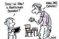 - Cool, an iPad, how it works ? - With chalks ! / Le vintage est à la mode.