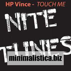 HP Vince - Touch Me - http://minimalistica.biz/house/hp-vince-touch-me/