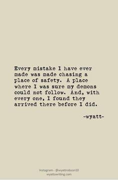 Mistake #wyatt #wyattwrites #wyattpoems #poems #poetry #lovepoems #lovepoetry #quotes #lovequotes