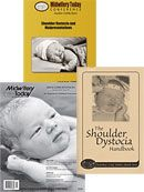 If you want to learn more about shoulder dystocia, this is the package for you. You'll receive  the Shoulder Dystocia Handbook,. the Shoulder Dystocia and Malpresentations 4-CD Audio Set and Midwifery Today Issue 103, with the theme of Shoulder Dystocia.