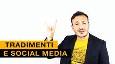 Tradimenti e Social Media