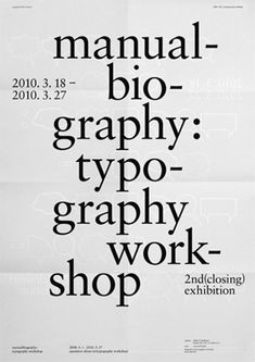 manual bio graphy typography workshop poster