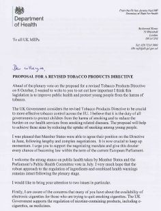 Part one of the letter written by Jeremy Hunt with regards to his stance on the proposed E-cig legislation.  The letter has been digested and an article has been written with the views of Robin, visit the following link http://www.evape.co.uk/blog/jeremy_hunt_light_touch_legislation/