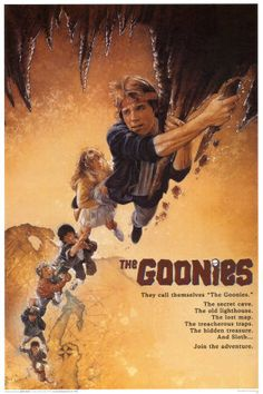 Goonies defines that child in all of us. When adults remember Goonies they remember what it was like to have fun and adventures with their friends. Goonies was one of the biggest in the 80s Movie Posters, Classic Movie Posters, Classic Movies, Vintage Movie Posters, Original Movie Posters, Old Film Posters, Music Posters, Concert Posters, Image Cinema