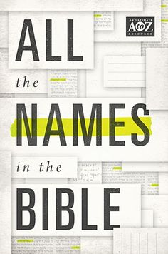 All the Names in the Bible - Promise Books - Gift Books