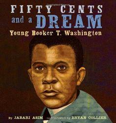 Fifty Cents and a Dream: Young Booker T. Washington von Jabari Asim