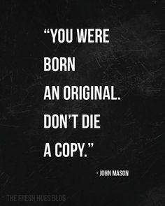 Citazioni - aforismi - frasi - coaching - inspirational - be yourself - don't be a copy
