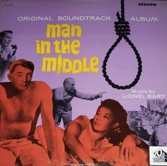 """""""Man In The Middle"""" (1965, 20th Century Fox).  Music from the movie soundtrack."""
