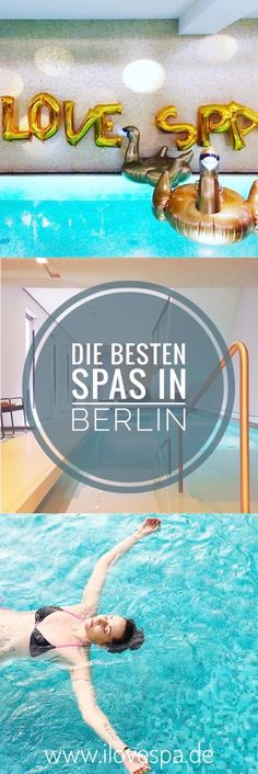 The largest Spa Berlin overview – the 50 best addresses for … – Health and Wellness Cities In Germany, Berlin Germany, Germany Travel, Hotel Berlin, Berlin City, Berlin Berlin, Berlin Things To Do In, Wellness Spa, Cruises
