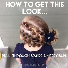 » Pull-through braids and messy bun