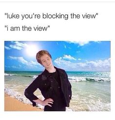 lol yes luke yes you are