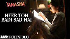 "Heer Toh Badi Sad Hai Lyrics from Bollywood Movie ""Tamasha"" ,The romantic song is sung by Mika Singh, Nakash Aziz and music is composed by A.R. Rahman . The song's Lyrics written by Irshad Kamil. Tamasha"