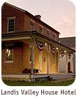 Landis Valley House Hotel - Landis Valley Museum - Pennsylvania German Heritage - Lancaster, PA