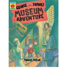 A visit to the museum with Grandpa turns into an exciting adventure with George and Sophie on the trail of a famous museum robber. Against a backdrop of famous museum artefacts George and Sophie go from room to room in pursuit of the burglar. Childrens Books, Backdrops, Adventure, Trail, Torches, Museums, Galleries, Room, Children's Books