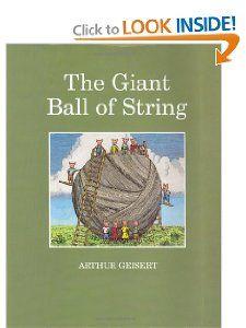 The Giant Ball of String: Arthur Geisert: 0046442132213: Amazon.com: Books