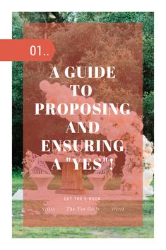 A Guide To Proposing