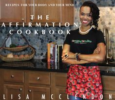 THE AFFIRMATION COOKBOOK #recipes #vegetarian #cookbook #ebook Vegetarian Cookbook, Cookbook Recipes, Vegetarian Recipes, Make Your Own Cookbook, New Cookbooks, Affirmations, How To Make, Women, Positive Affirmations