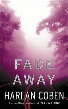Fade Away      (Myron Bolitar, book 3)    by    Harlan Coben