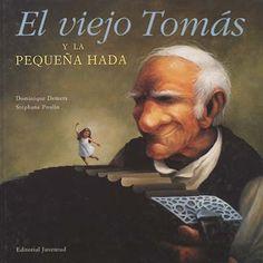 Libros para niños e ideas para su utilización: El viejo Tomás y la pequeña hada