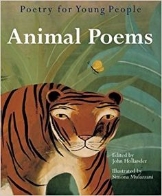 Grades 3-7 / Poetry for Young People: Animal Poems edited by John Hollander