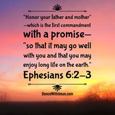 Ephesians Honor your father and mother—which is the first commandment with a promise— so that it may go well with you and that you may enjoy long life on the earth. Love Your Parents Quotes, Respect Your Parents, Bible Scriptures, Bible Quotes, Bible Teachings, Hope Quotes, Scripture Verses, Faith Quotes, Spiritual Guidance