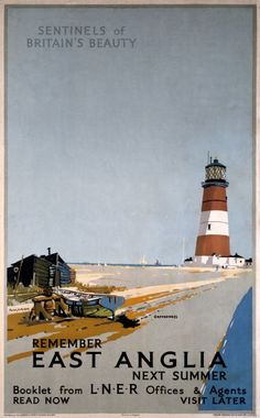 Remember East Anglia Next Summer, Orfordness Lighthouse, Suffolk. Vintage LNER Travel poster by Frank H Mason Posters Uk, Train Posters, Railway Posters, Vintage Travel Posters, Cool Posters, Poster Prints, Art Prints, National Railway Museum, Summer Poster