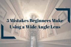 Learn the 5 biggest mistakes made by beginners using a wide angle lens, and how to avoid them so you can take more interesting photos.