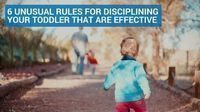 6 Unusual Rules for Disciplining Your Toddler That Are Effective