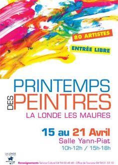 6ème Printemps des Peintres. Du 15 au 21 avril 2014 à la-londe-les-maures.