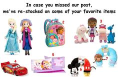 """Stock now available for these items:  1 - Frozen - Elsa and Anna Plush Doll Set 2 - Doc McStuffins Backpack 3 - Doc McStuffins Plush Set 4 - Lightning McQueen 8"""" Pull-Back Car  5 - Frozen Pillowcase  6 - Mickey Mouse 3D Neck Pillow  7 - Doc McStuffins 3D Neck Pillow .   To order : http://www.shopaholic.com.ph/"""