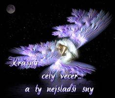 Krásné snění obraz 9 Angel Pictures, Good Night, Fantasy Art, Fairy, Beautiful, Dark Angels, Smoothie, Butterflies, Spiritual