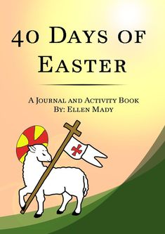 40 Days of Easter: a Journal and Activity Book for Kids