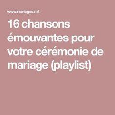 16 chansons émouvantes pour votre cérémonie de mariage (playlist) Wedding Activities, Wedding Games, Wedding Music, Dream Wedding, Wedding Day, Wedding Dress, Romantic Songs, D Day, Autumn Wedding