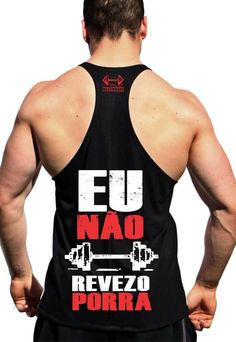 Regata Cavada fitness de musculação para malhar No Meu Treino Eu Não Revezo Fitness  Masculino 371caa33d73