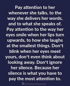 Pay attention to her.