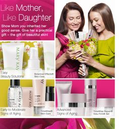 Show Mom you inherited her good sense! Mary Kay is for All Women !!