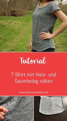 T-Shirt mit Hals- und Saumbeleg nähen - Kreativlabor Berlin Sew the T-shirt with a neck and hem slip Easy Sewing Projects, Sewing Tutorials, Sewing Patterns, Diy Projects, Diy Clothes Bleach, Sewing Clothes, Fashion Tips For Women, Diy Fashion, Fashion Design