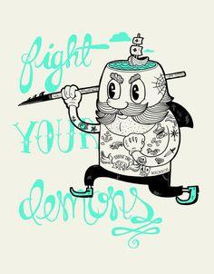 """""""Fight Your Demons""""  by Alejandro Giraldo (via Society6.com)"""